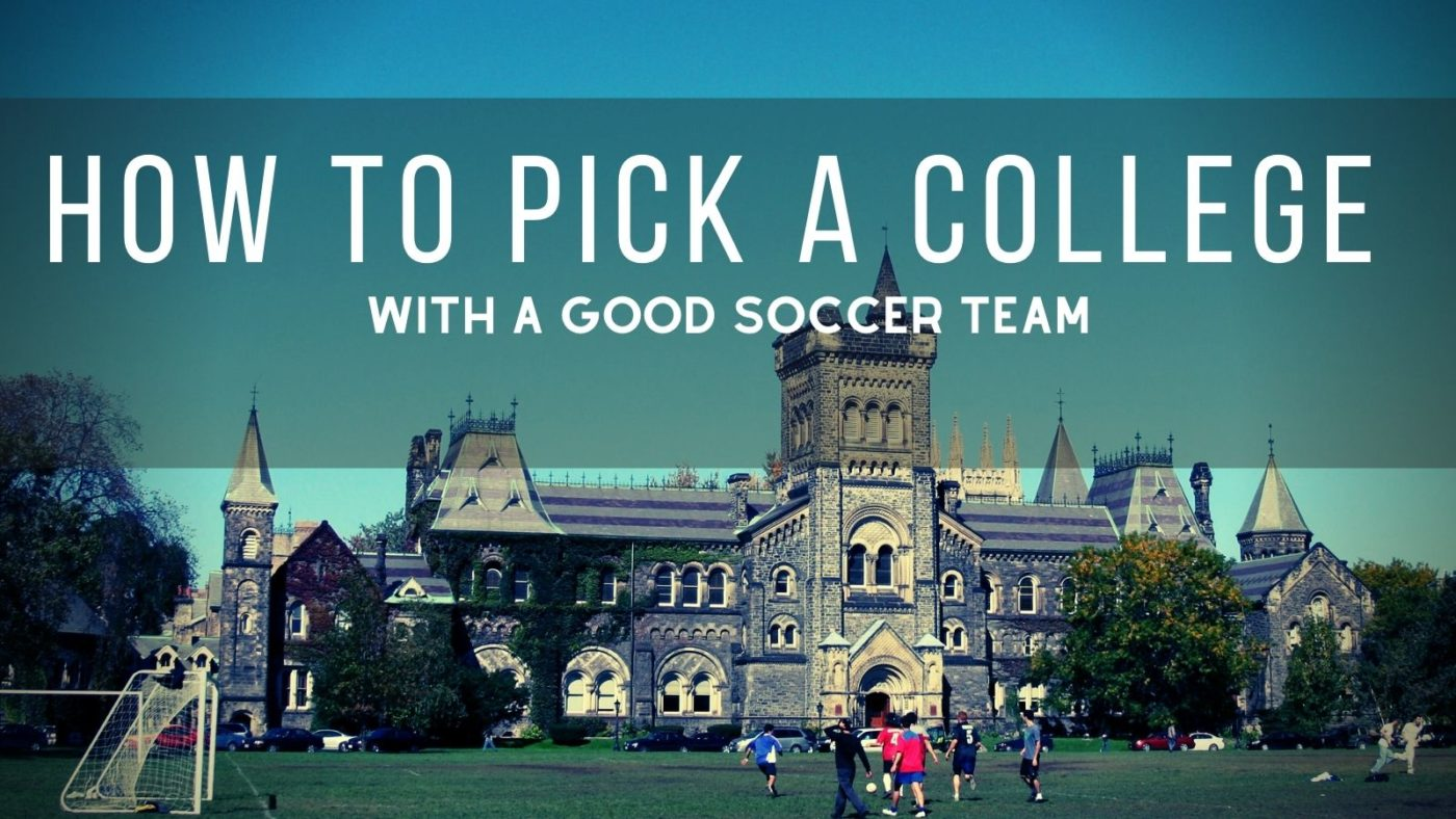 How to Pick a College with a Good Soccer Team