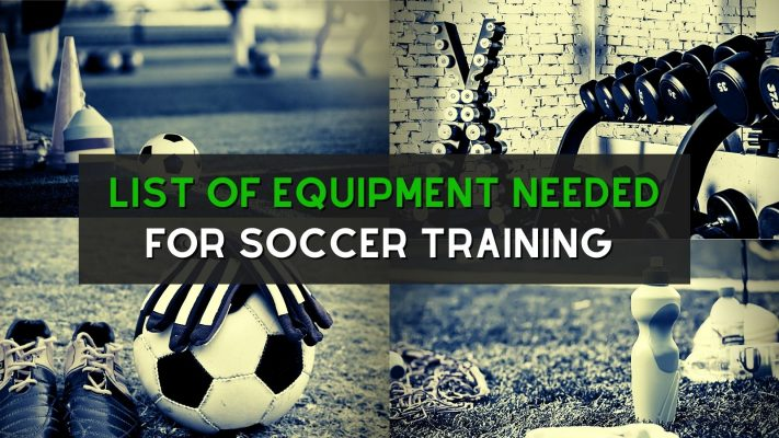 list of equipment needed for soccer training