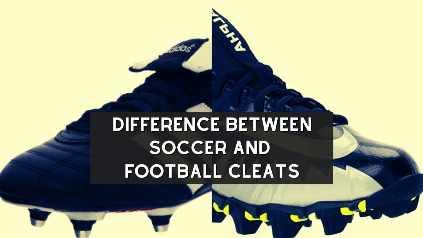 difference between soccer and football cleats