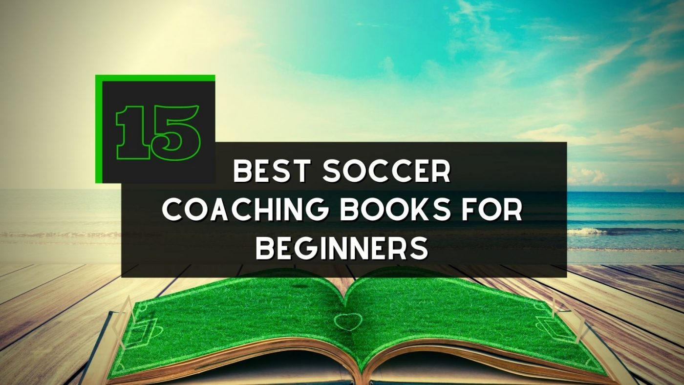 Best Soccer Coaching Books For Beginners
